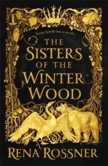 The Sisters of the Winter Wood, Hardback Book
