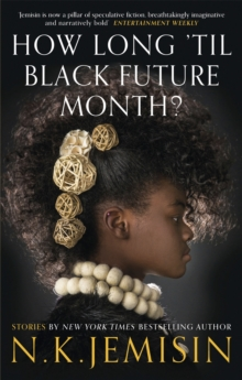 How Long 'til Black Future Month?, Paperback / softback Book