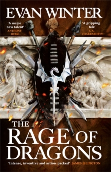 The Rage of Dragons : The Burning, Book One, Paperback / softback Book