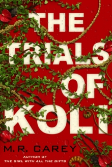The Trials of Koli : The Rampart Trilogy, Book 2, EPUB eBook