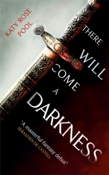 There Will Come a Darkness : Book One of The Age of Darkness, Paperback / softback Book