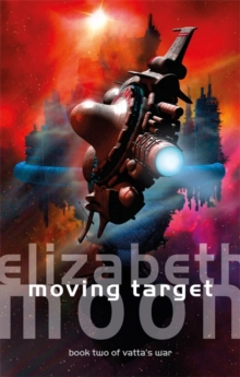 Moving Target : Vatta's War: Book Two, Paperback / softback Book