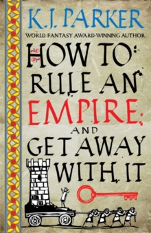 How To Rule An Empire and Get Away With It : The Siege, Book 2, Paperback / softback Book