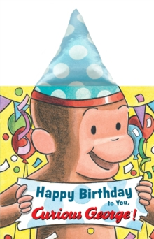 Happy Birthday to You, Curious George! (Novelty Crinkle Board Book), Board book Book