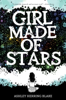 Girl Made of Stars, Paperback / softback Book