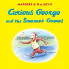 Curious George and the Summer Games, Hardback Book