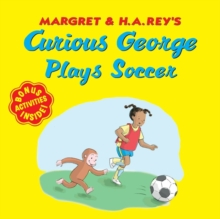 Curious George Plays Soccer, Paperback / softback Book