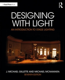 Designing with Light : An Introduction to Stage Lighting, Paperback / softback Book