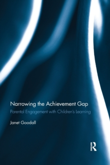 Narrowing the Achievement Gap : Parental Engagement with Children's Learning, Paperback / softback Book