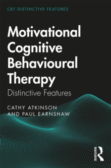 Motivational Cognitive Behavioural Therapy : Distinctive Features, Paperback / softback Book