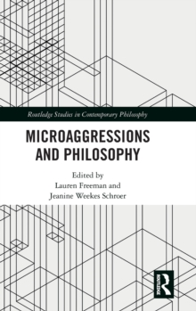 Microaggressions and Philosophy, Hardback Book