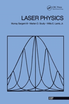 Laser Physics, Hardback Book