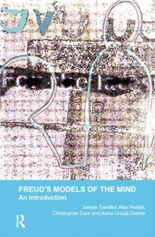 Freud's Models of the Mind : An Introduction, Hardback Book
