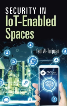 Security in IoT-Enabled Spaces, Hardback Book