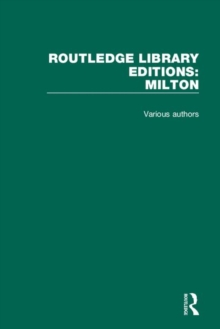 Routledge Library Editions: Milton, Hardback Book