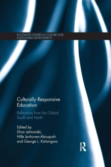Culturally Responsive Education : Reflections from the Global South and North, Paperback / softback Book