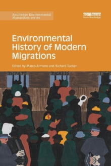 Environmental History of Modern Migrations, Paperback / softback Book