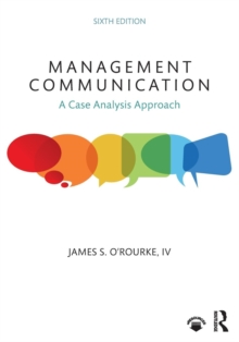 Management Communication : A Case Analysis Approach, Paperback / softback Book