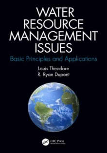 Water Resource Management Issues : Basic Principles and Applications, Hardback Book