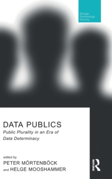 Data Publics : Public Plurality in an Era of Data Determinacy, Hardback Book