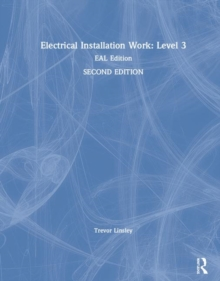 Electrical Installation Work: Level 3 : EAL Edition, Hardback Book