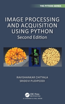 Image Processing and Acquisition using Python, Hardback Book
