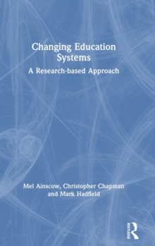 Changing Education Systems : A Research-based Approach, Hardback Book