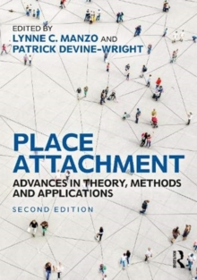 Place Attachment : Advances in Theory, Methods and Applications, Hardback Book