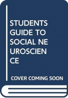 STUDENTS GUIDE TO SOCIAL NEUROSCIENCE, Paperback Book