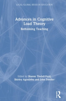 Advances in Cognitive Load Theory : Rethinking Teaching, Hardback Book
