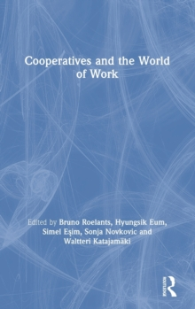 Cooperatives and the World of Work, Hardback Book