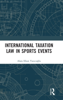 International Taxation Law in Sports Events, Hardback Book