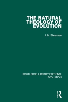 The Natural Theology of Evolution, Hardback Book