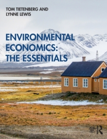 Environmental Economics: The Essentials, Paperback / softback Book