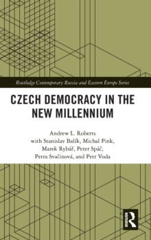 Czech Democracy in the New Millennium, Hardback Book