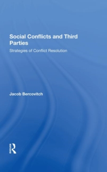 Social Conflicts And Third Parties : Strategies Of Conflict Resolution, Hardback Book