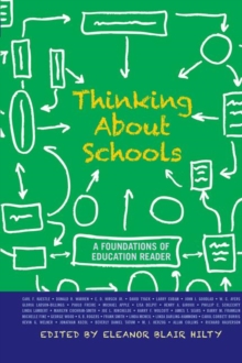 Thinking about Schools : A Foundations of Education Reader, Hardback Book