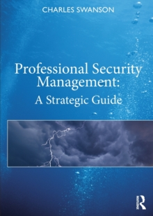 Professional Security Management : A Strategic Guide, Hardback Book
