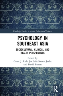 Psychology in Southeast Asia : Sociocultural, Clinical, and Health Perspectives, Hardback Book