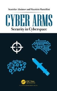 Cyber Arms : Security in Cyberspace, Hardback Book