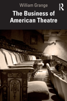 The Business of American Theatre, Paperback / softback Book