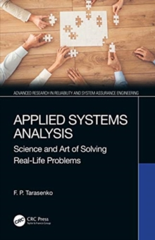 Applied Systems Analysis : Science and Art of Solving Real-Life Problems, Hardback Book