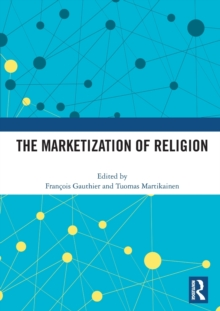 The Marketization of Religion, Hardback Book