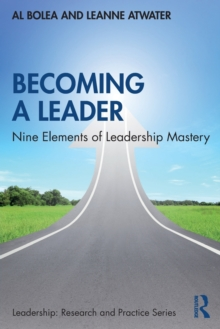 Becoming a Leader : Nine Elements of Leadership Mastery, Paperback / softback Book