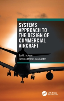 Systems Approach to the Design of Commercial Aircraft, Hardback Book