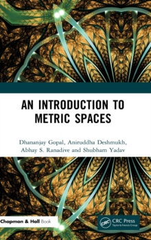 An Introduction to Metric Spaces, Hardback Book