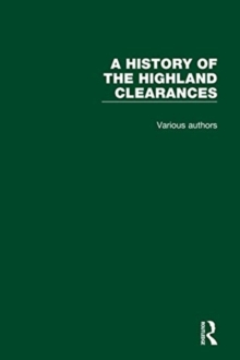 A History of the Highland Clearances, Hardback Book