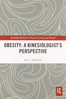 Obesity: A Kinesiology Perspective, Paperback / softback Book