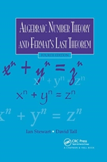 Algebraic Number Theory and Fermat's Last Theorem, Paperback / softback Book