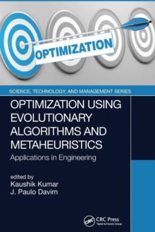 Optimization Using Evolutionary Algorithms and Metaheuristics : Applications in Engineering, Paperback / softback Book